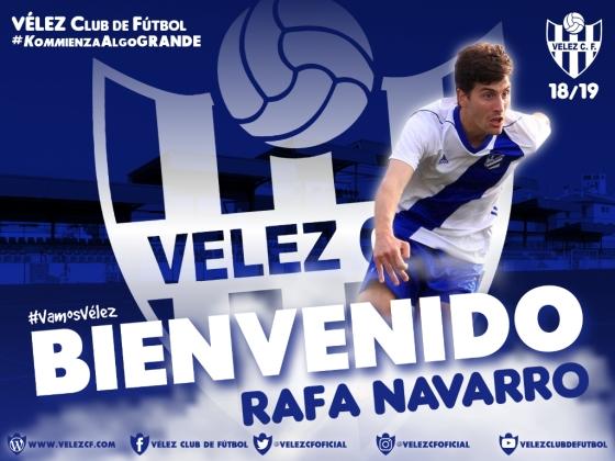 BIENVENIDO Rafa Navarro VELEZ CF K